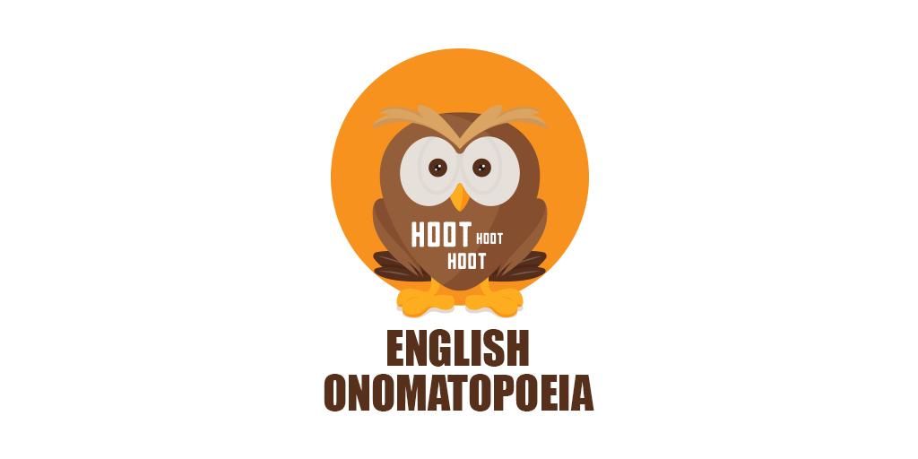 English Onomatopoeia: 62 Words that Sound Like Their Meaning